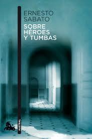 Novel·la de l'escriptor argentí Ernesto Sábato